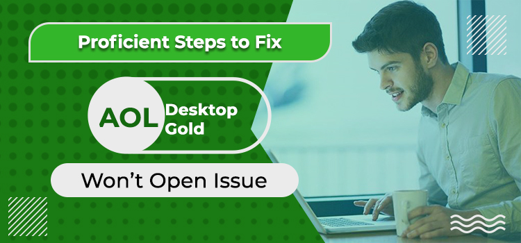 How To Resolve Desktop Gold AOL Won't Open Issue