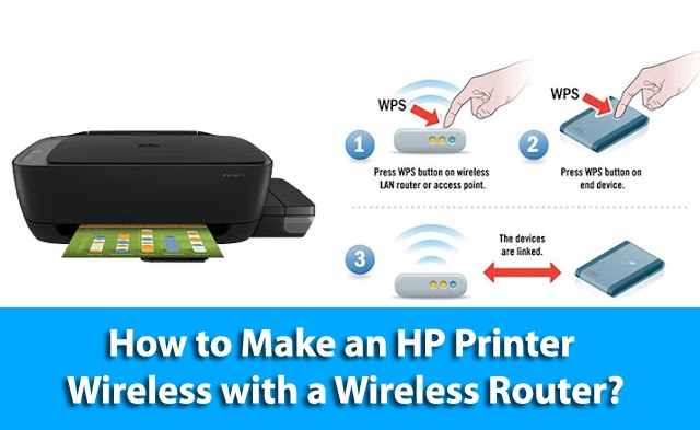 How to Make an HP Printer Wireless with a Wireless Router?